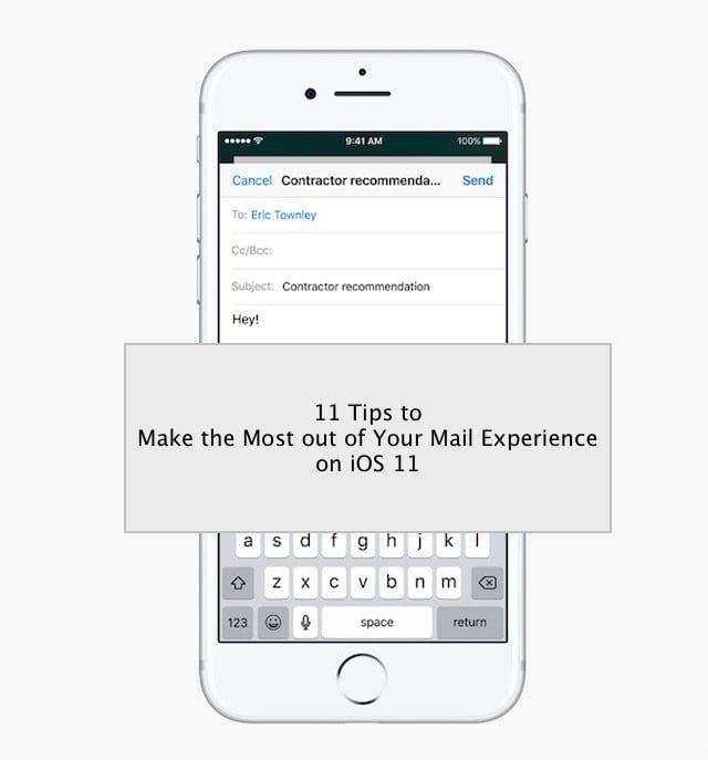 11 советов, как извлечь максимум пользы из почтового приложения iOS 11