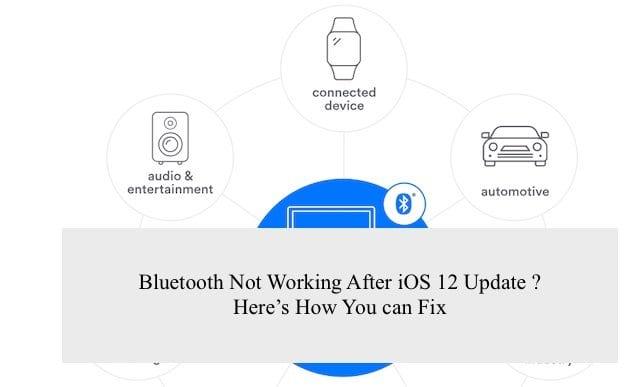Bluetooth не работает после обновления iOS 12, как исправить