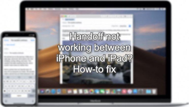 Handoff не работает между iPhone и iPad?  Как исправить