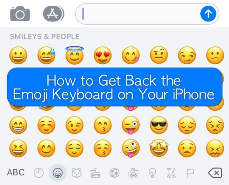 Как вернуть клавиатуру Emoji на вашем iPhone