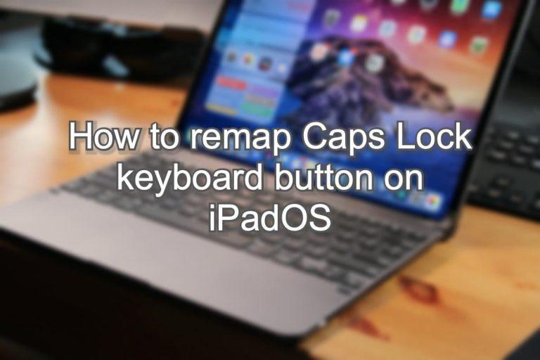 Как переназначить кнопку клавиатуры Caps Lock на iPadOS