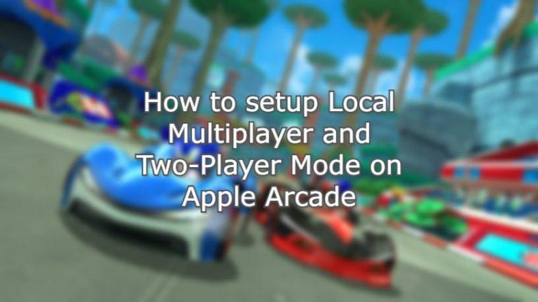 Как настроить локальный многопользовательский режим и режим для двух игроков в Apple Arcade