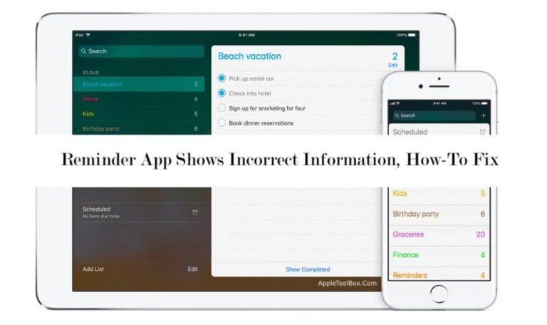 Как исправить приложение с напоминаниями, отображающее неверную информацию